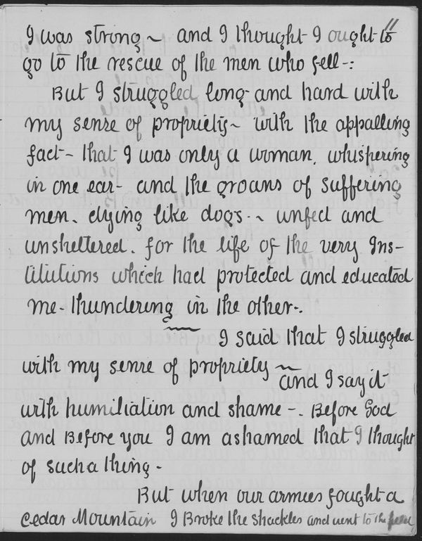 """Though Clara was terrified of pubic speaking, she turned out to be very good at it. Here is a draft of one of her speeches: the one that goes """"I struggled long and hard with my sense of propriety - with the appalling fact that I was only a woman whispering in one ear, and [in the other] the groans of suffering men, dying like dogs…"""" You can almost see the nervous hand sweat.   Courtesy of the Library of Congress."""
