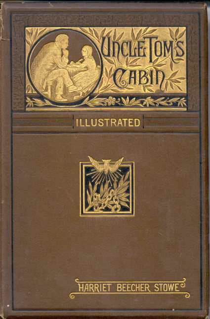 A beautiful cover of Uncle Tom's Cabin, the most explosive blockbuster of the 19th century (Wikicommons)