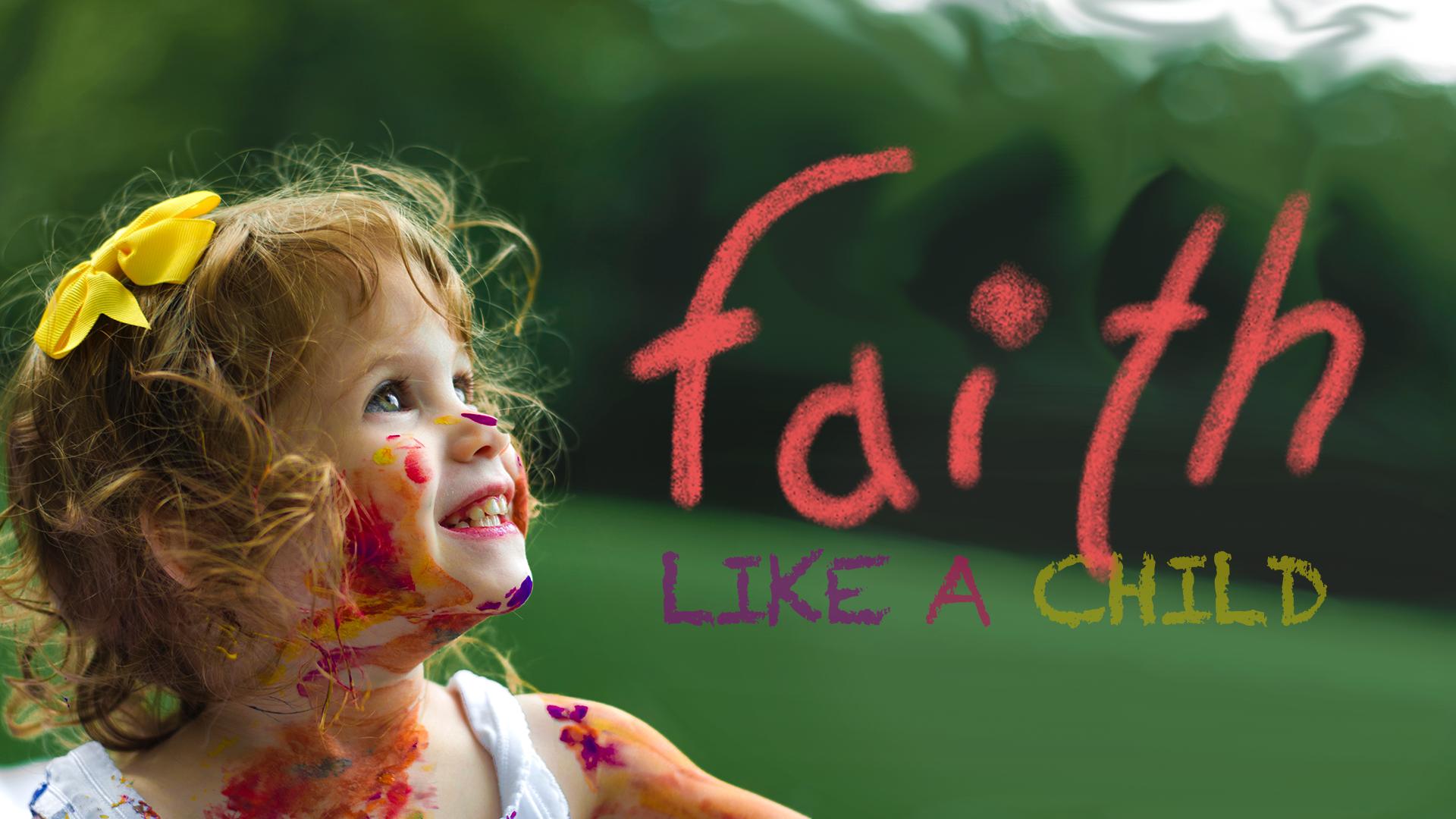 faith-like-a-child2.png