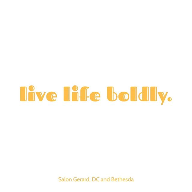 🌻 Don't be afraid to live the life YOU want to live 🌻 • • • #inspiration #quoteoftheday #salons #liveboldly #newhair #newhairnewme #newideas #hairideas #dmvhairsalon #dcsalon #mdhairsalon