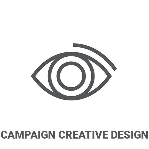 CAMPAIGN CREATIVE DESIGN