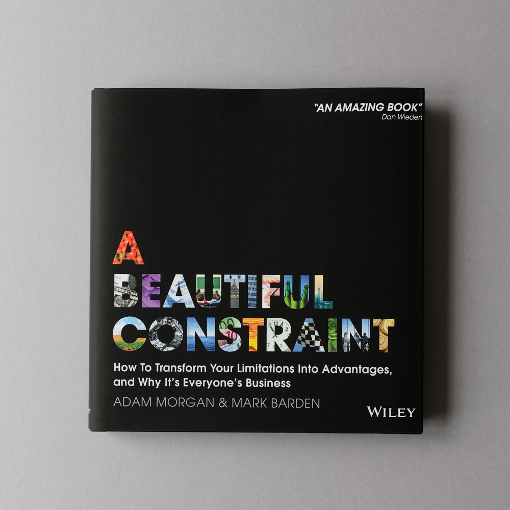 A Beautiful Constraint: How To Transform Your Limitations Into Advantages - By Adam Morgan and Mark BardenWe live in a world of seemingly ever-increasing constraints, driven as much by an overabundance of choices and connections as by a scarcity of time and resources. How we respond to these constraints is one of the most important issues of our time, and will be a large determinant of our future progress as people, businesses and citizens of our planet. A Beautiful Constraint calls for constraint-driven problem-solving to become a much more widespread capability and offers an original framework to achieve that.Buy now ⟶
