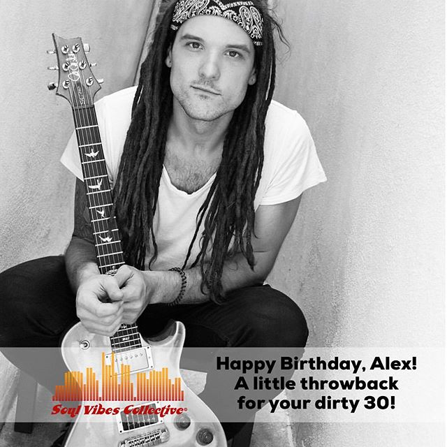 Happy Birthday @alexkramermusic - Thanks for being part of the Soul Vibes Fam!