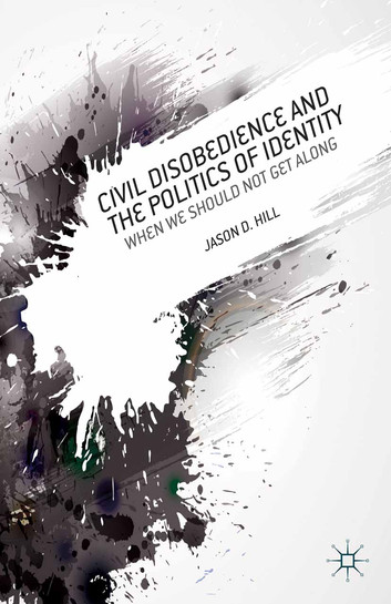 Civil-Disobedience-and-the-Politics-of-Identity.jpg