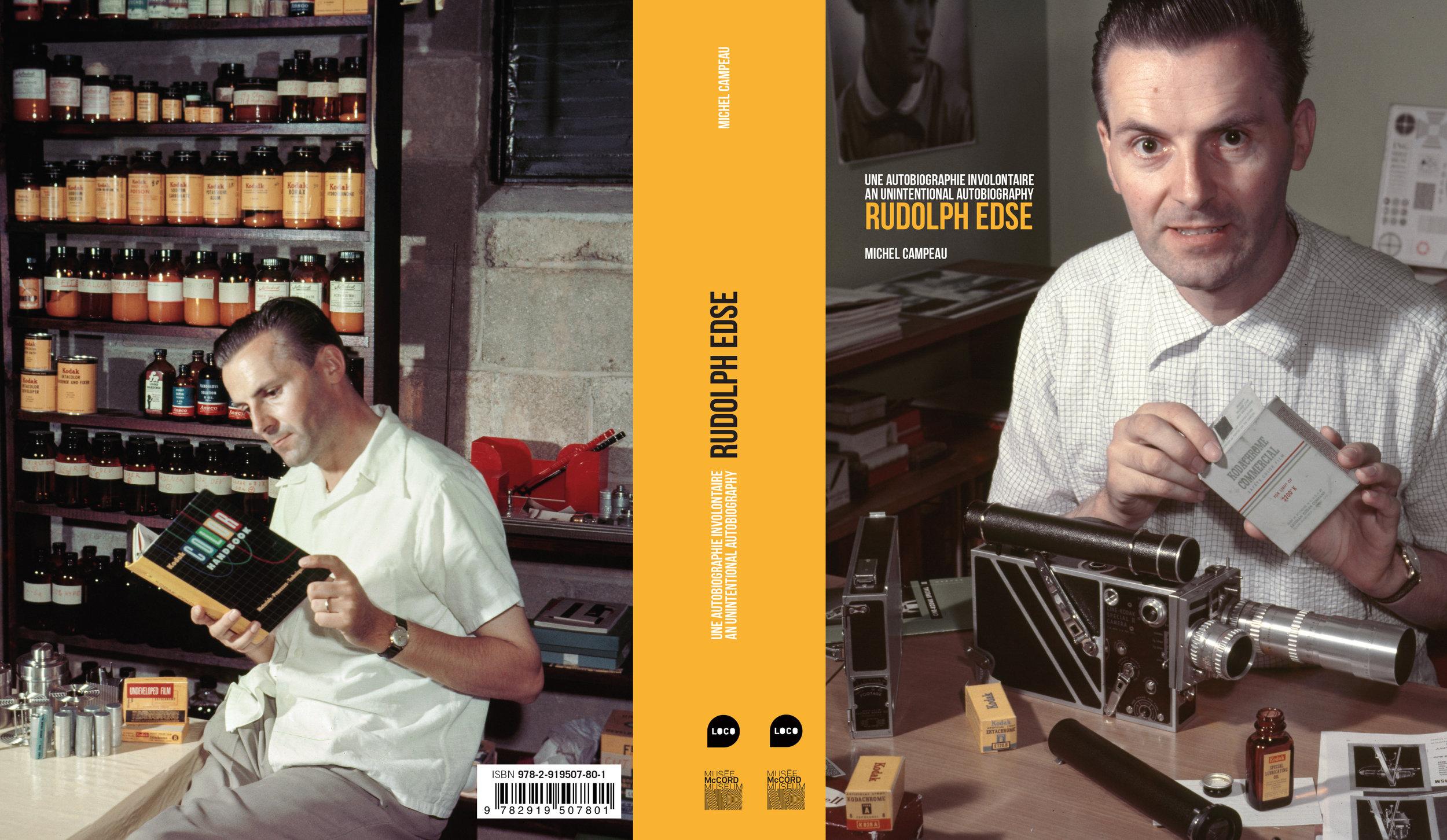 Rudolph Edse. Une autobiographie involontaire , co-édition Les Éditions Loco, Paris et le Musée McCord, Montréal