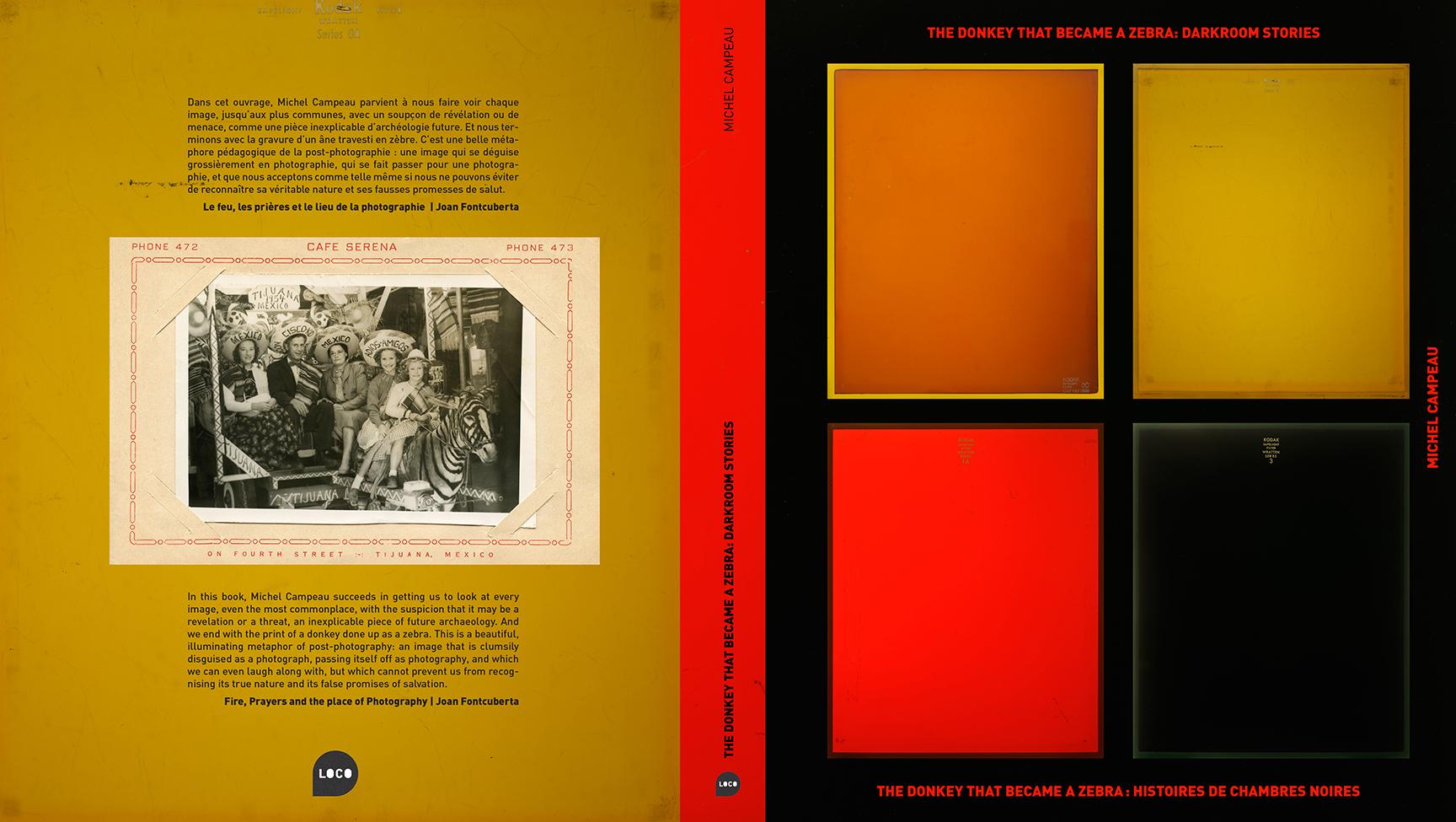 The Donkey that Became a Zebra: Darkroom Stories | Histoires de chambre noire  Maquette nominée au LUMA Rencontres Dummy Book Award, Arles 2015