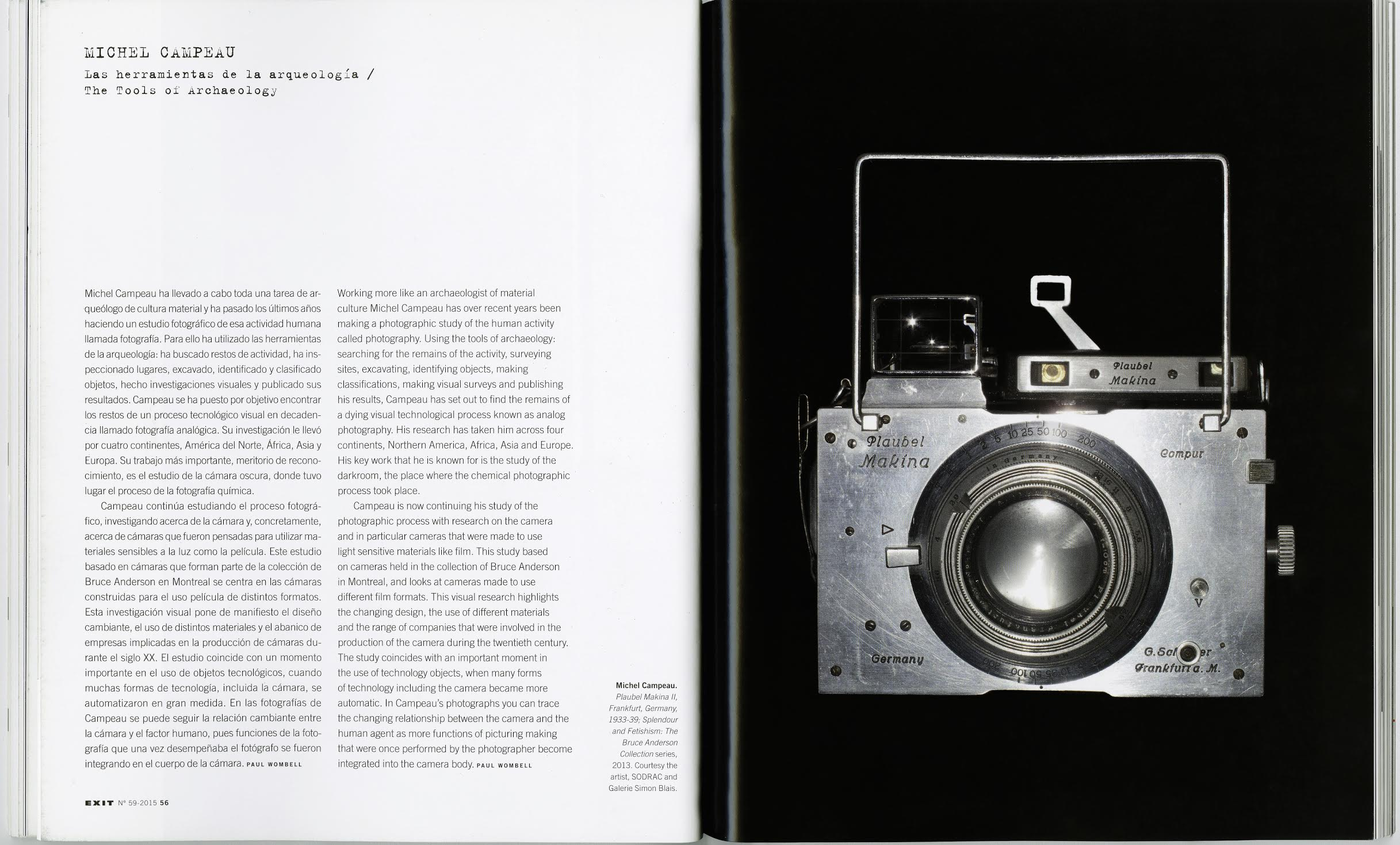 The Ontology of the Camera , Paul Wombell, EXIT Magazine,  «The Camera» , Madrid, Spain, Summer 2015, Issue # 59