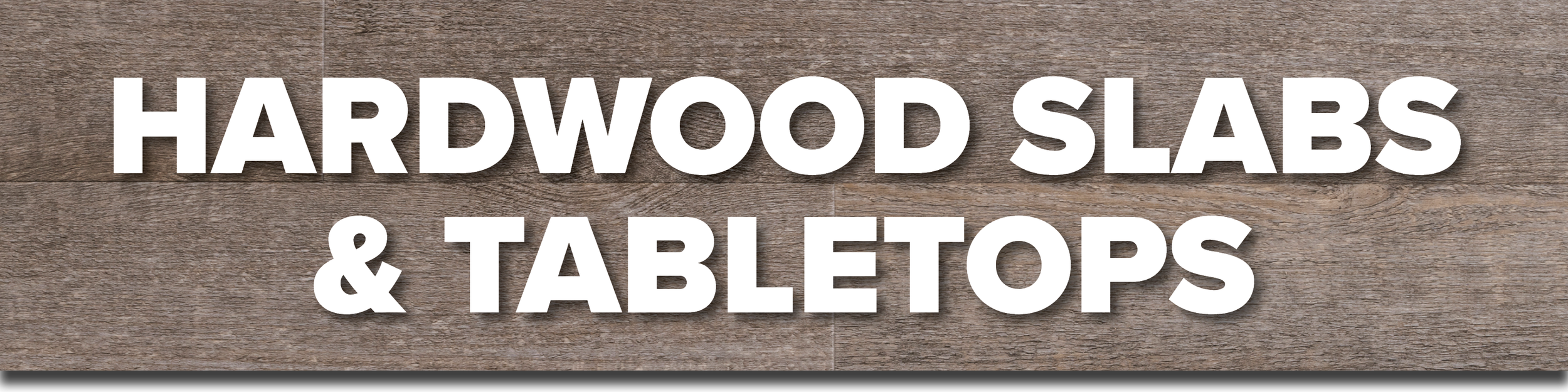 Hardwood Slabs & Tabletops.png