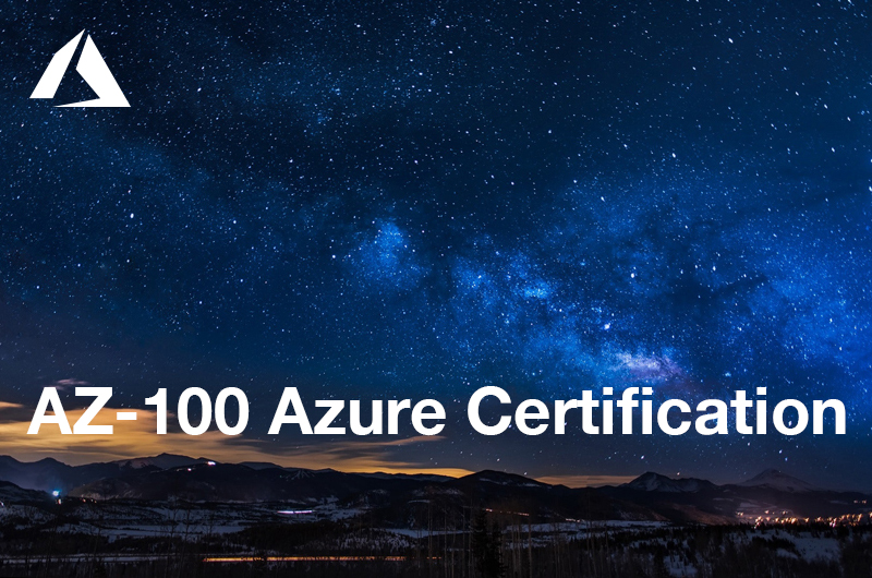 New Course Launched - Get prepped for the new Azure Administrator Certification by starting with the AZ-100 Exam