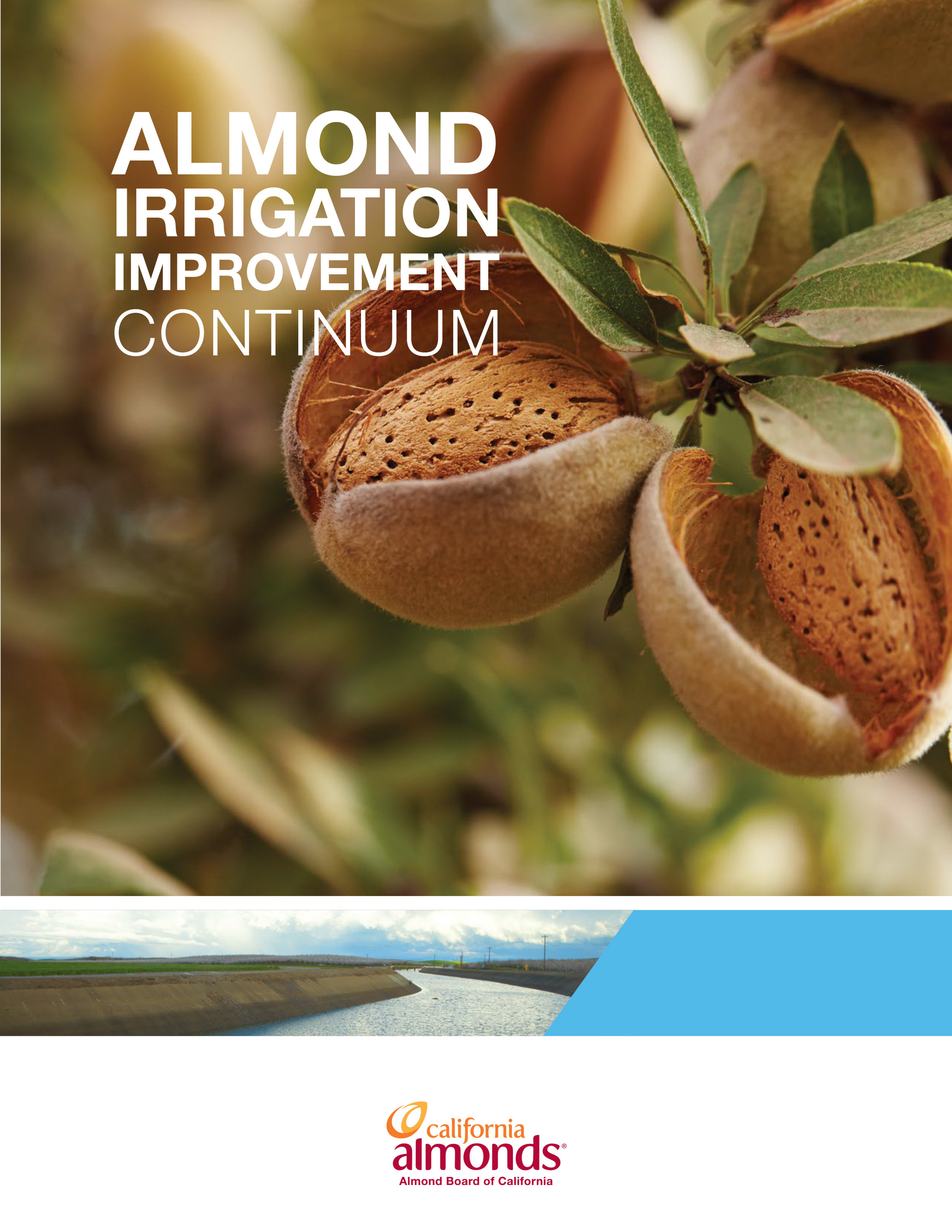 - You can find out more about the ABC's irrigation continuum at http://www.almonds.com/irrigation