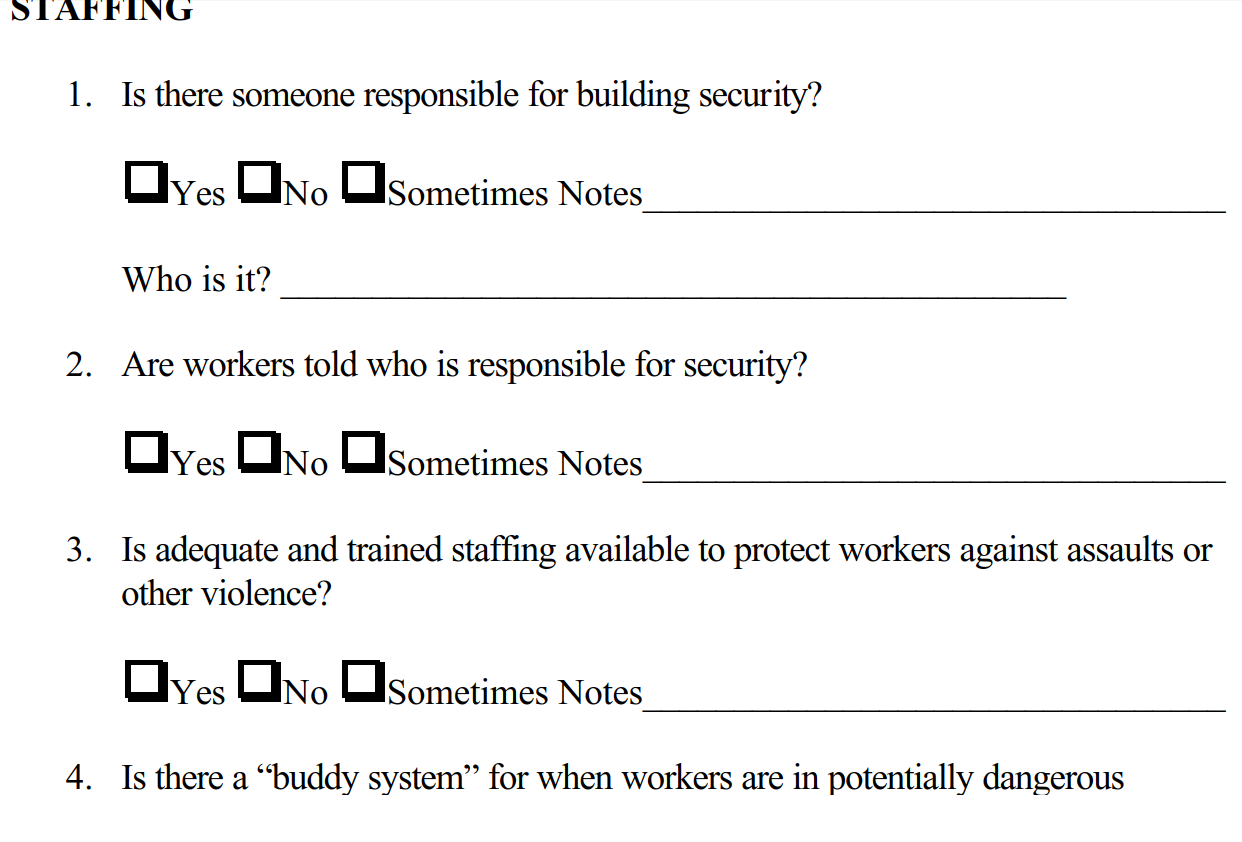 Workplace Violence Audits. Much like a security audit / survey but more policy driven; evaluating responses and preventions.