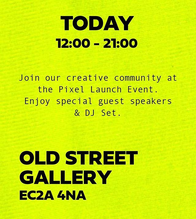 • TODAY • PIXEL LAUNCH EVENT • OLD STREET GALLERY EC2A 4NA • 12PM-9PM • • • • #london #londonevents #event #creativeagency #PXL #PIXEL #BEPIXEL #ravensbourne #fashion #fashionpromotion #