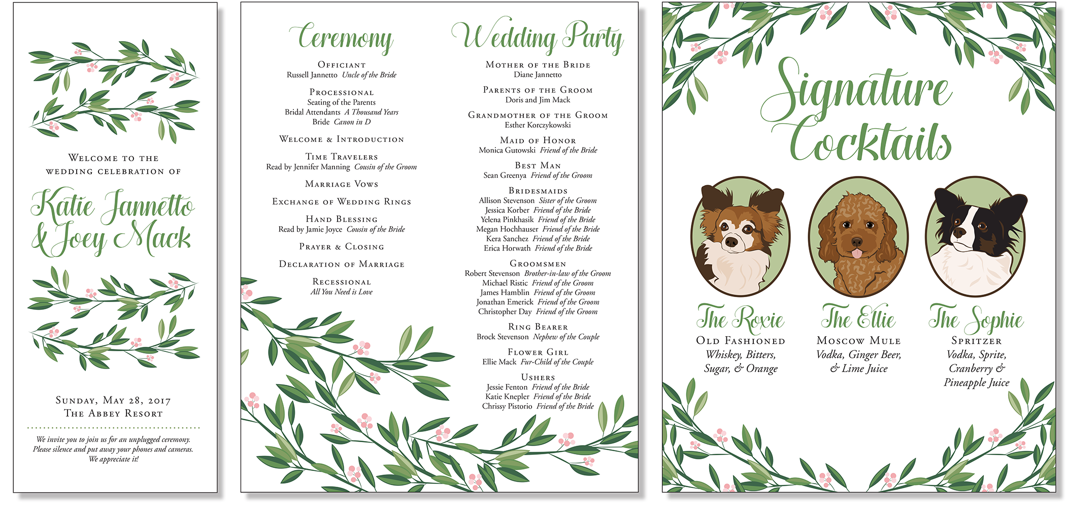 Katie & Joey wanted something simple & elegant with a foliage theme. I adore this foliage pattern and how they wanted to incorporate their dogs on the Signature Cocktails poster!  Foliage and dog illustrations created in Adobe Illustrator, text set in Adobe InDesign.   Left: Ceremony Program (Cover) Middle: Ceremony Program (Inside) Right: Signature Cocktails Poster