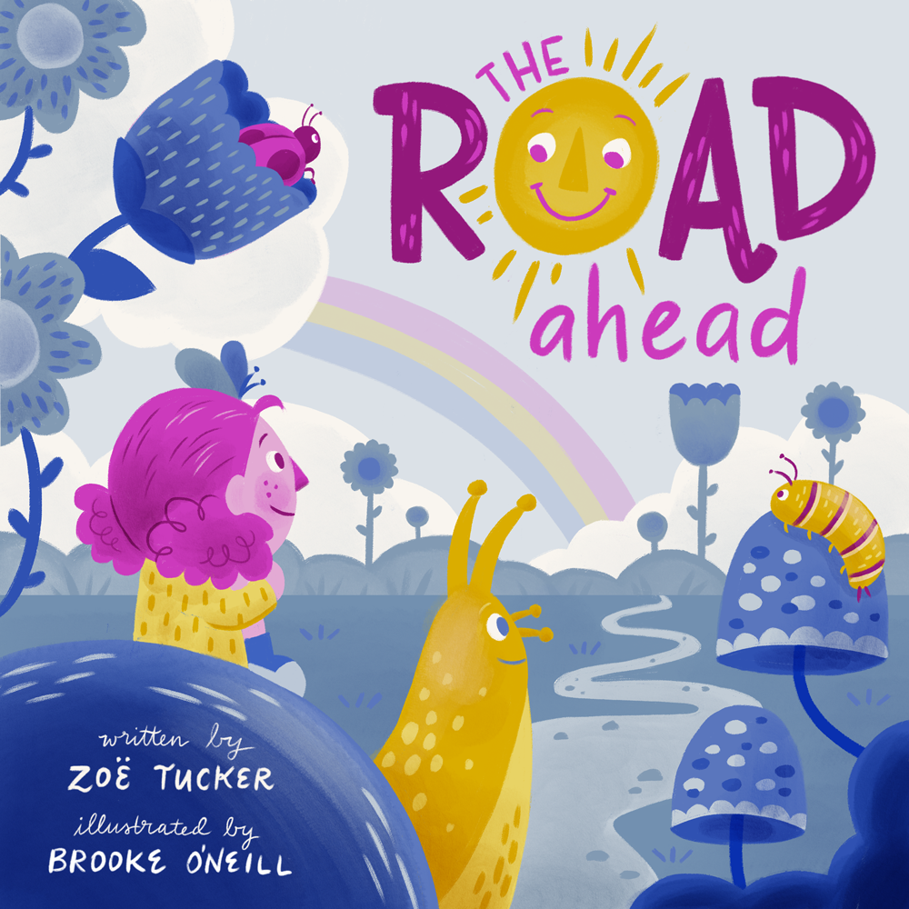 The Road Ahead   written by Zoe Tucker   A mock-up book cover for a Children's Book Illustration course I took through  makeartthatsells.com .