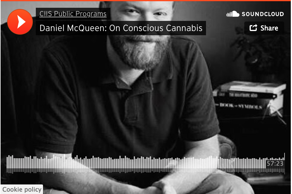 CIIS - Psychedelic therapist Daniel McQueen and CIIS's Natalie Metz explore the potential for healing and personal transformation through the intentional use of cannabis and psychedelics.