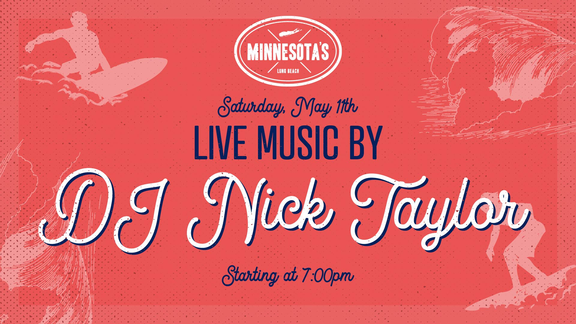 flyer for live music by Dj Nick Taylor at minnesotas on may 11th at 7pm