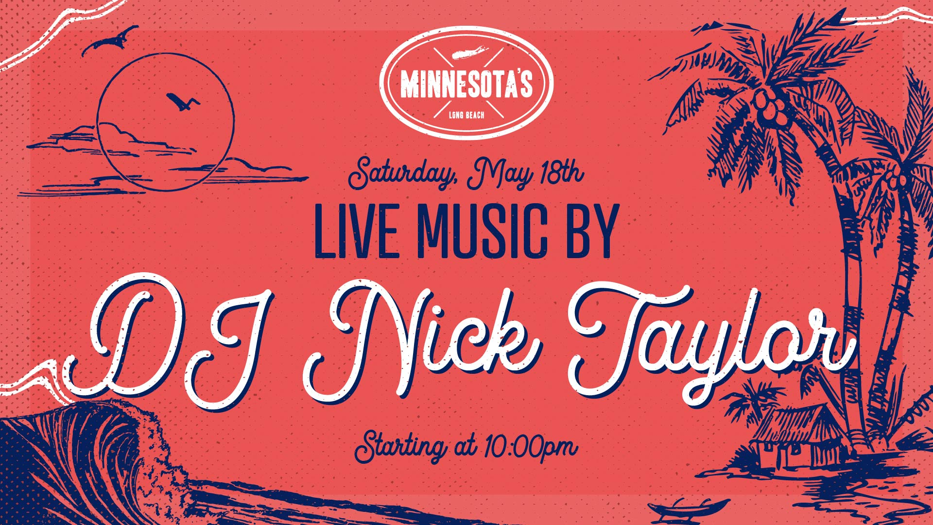 flyer for dj nick taylor at minnesotas on may 18th at 10pm
