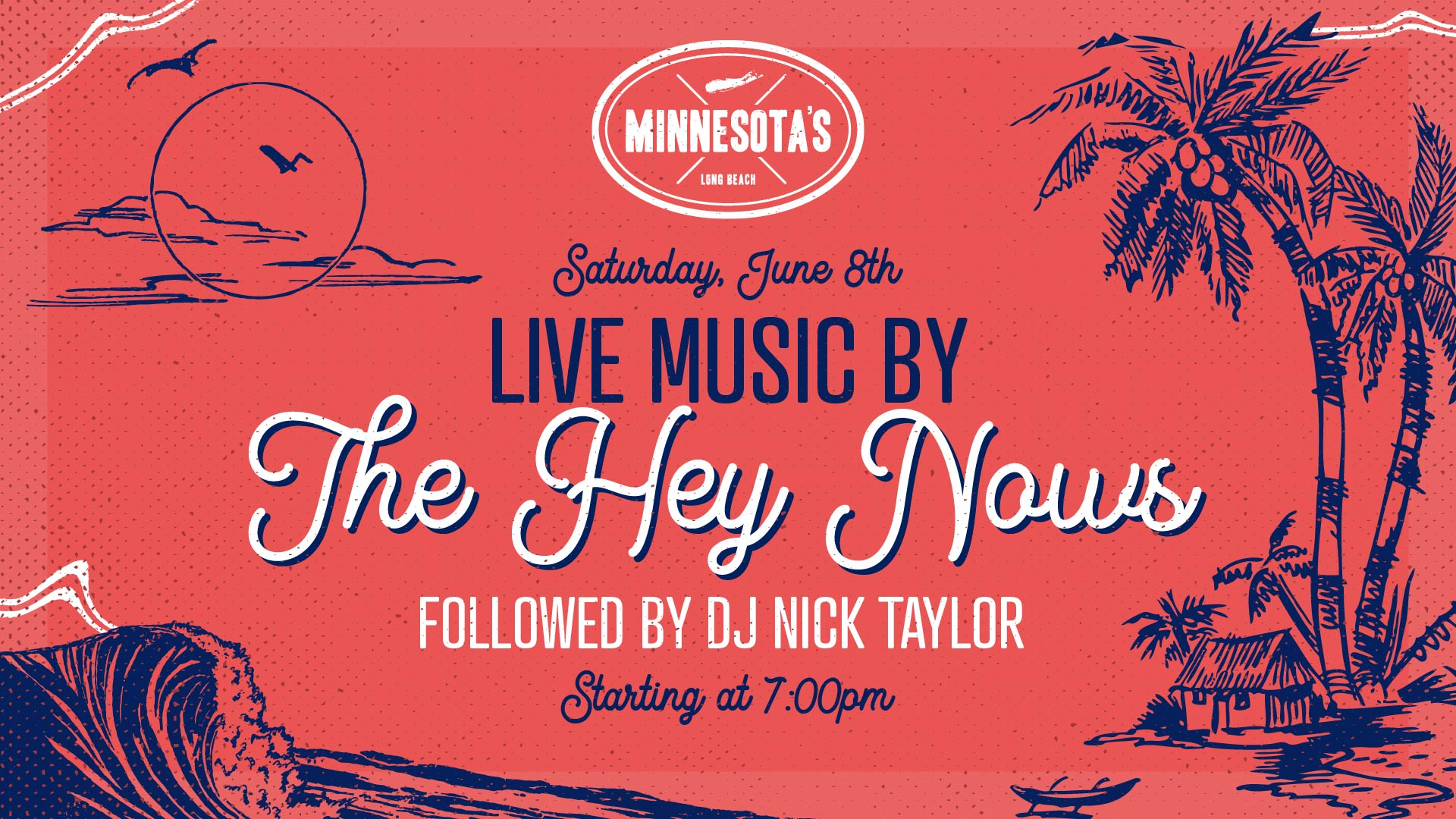 flyer for the hey nows followed by dj nick taylor on june 8th starting at 7pm