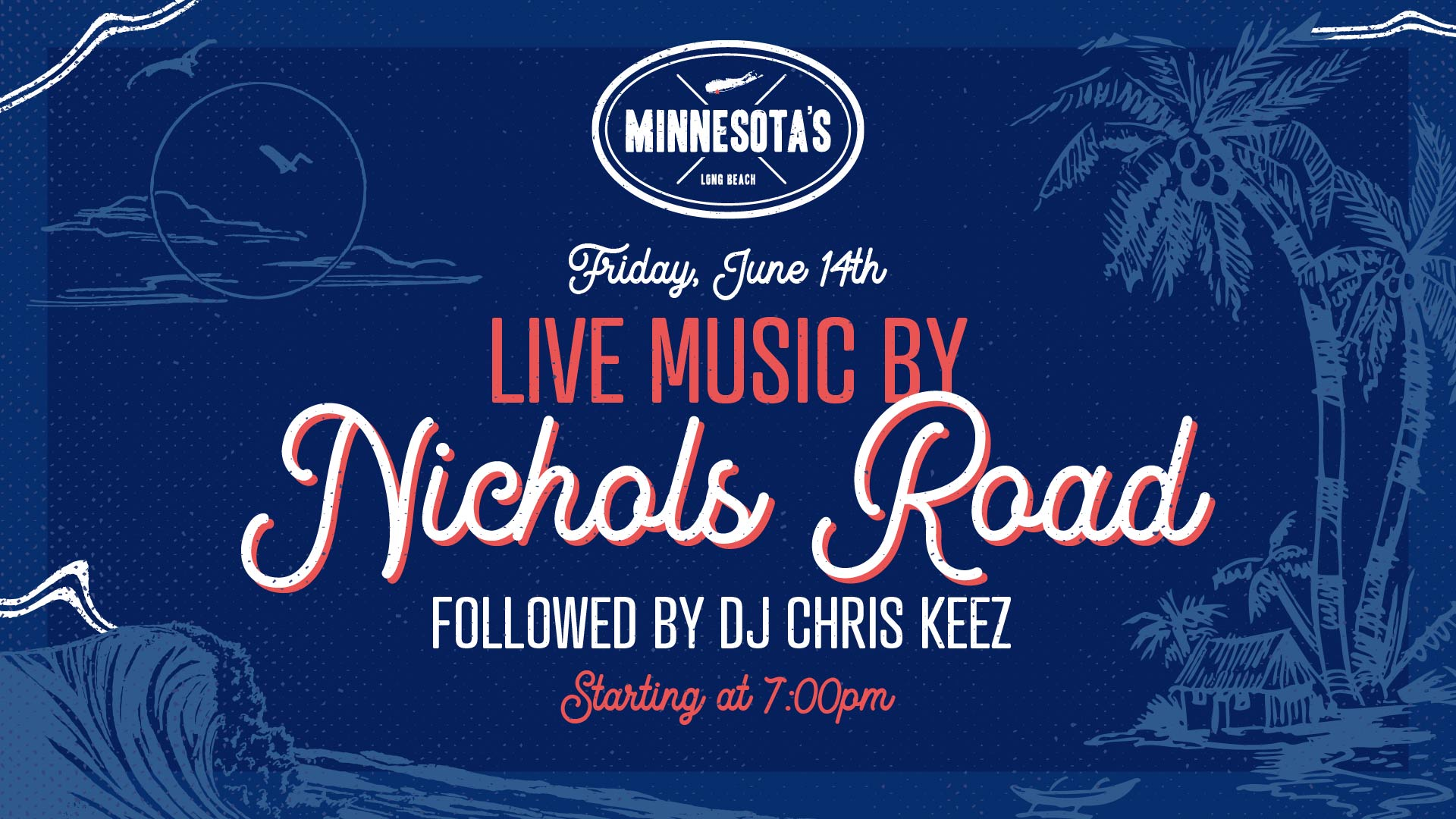 live music by nichols road followed by dj chris keez on june 14th at 7pm