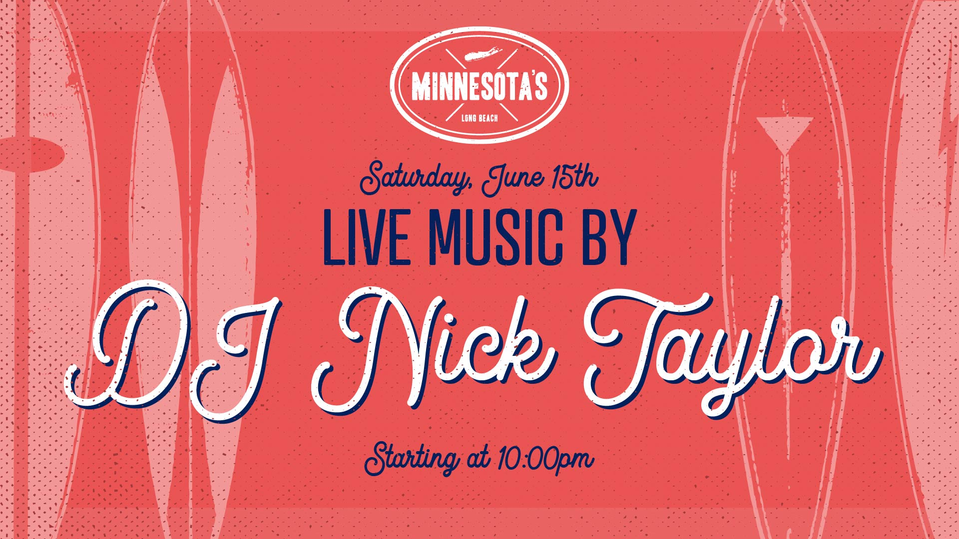 flyer for live music by DJ nick taylor at minnesotas on june 15th at 10pm