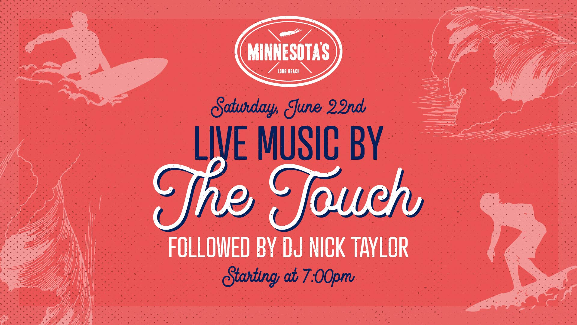 flyer for live music by the touch followed by dj nick taylor at minnesotas on june 22nd at 7pm