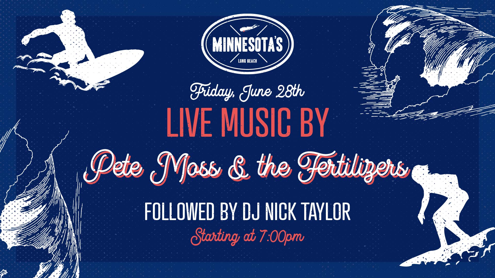 flyer for live music by pete moss and the fertilizers followed by DJ nick taylor at minnesotas on june 28th at 7pm
