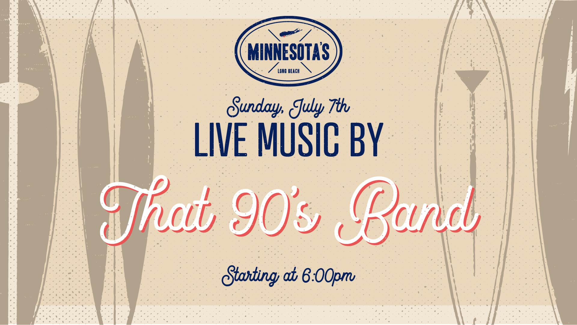 flyer for live music by that 90s band at minnesotas on july 7th at 6pm