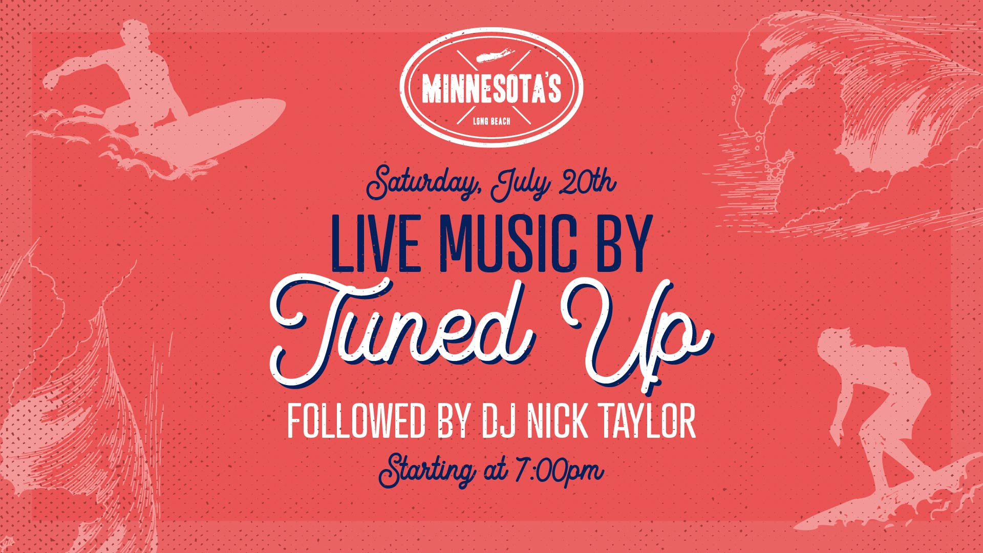 flyer for live music by tuned up followed by dj nick taylor at minnesotas on july 20th at 7pm