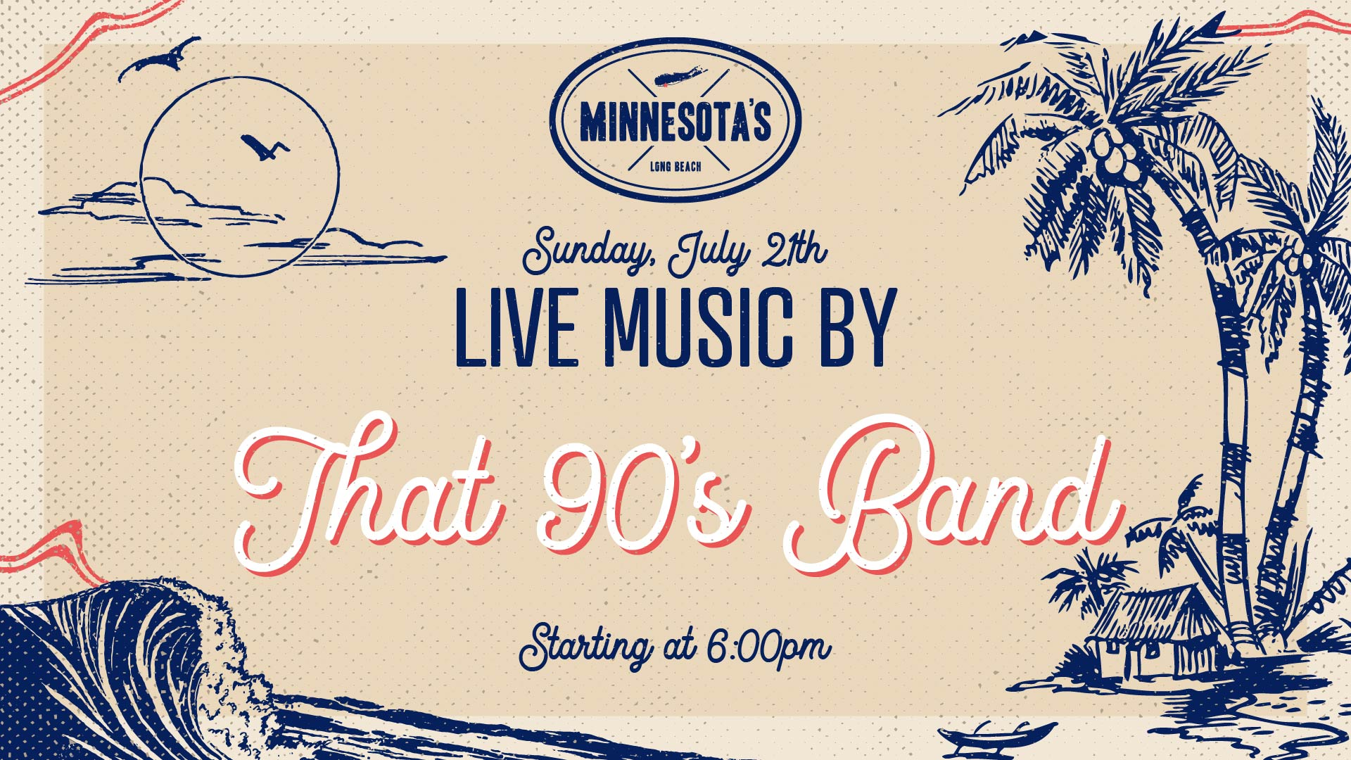 flyer for live music by that 90's band at minnesotas on july 21st at 6pm
