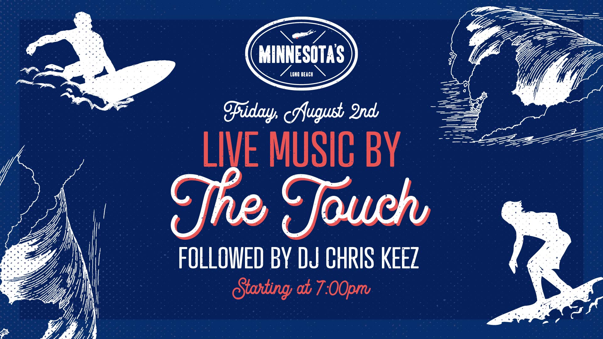 flyer for live music by the touch followed by dj chris keez at minnesotas on august 2nd at 7pm