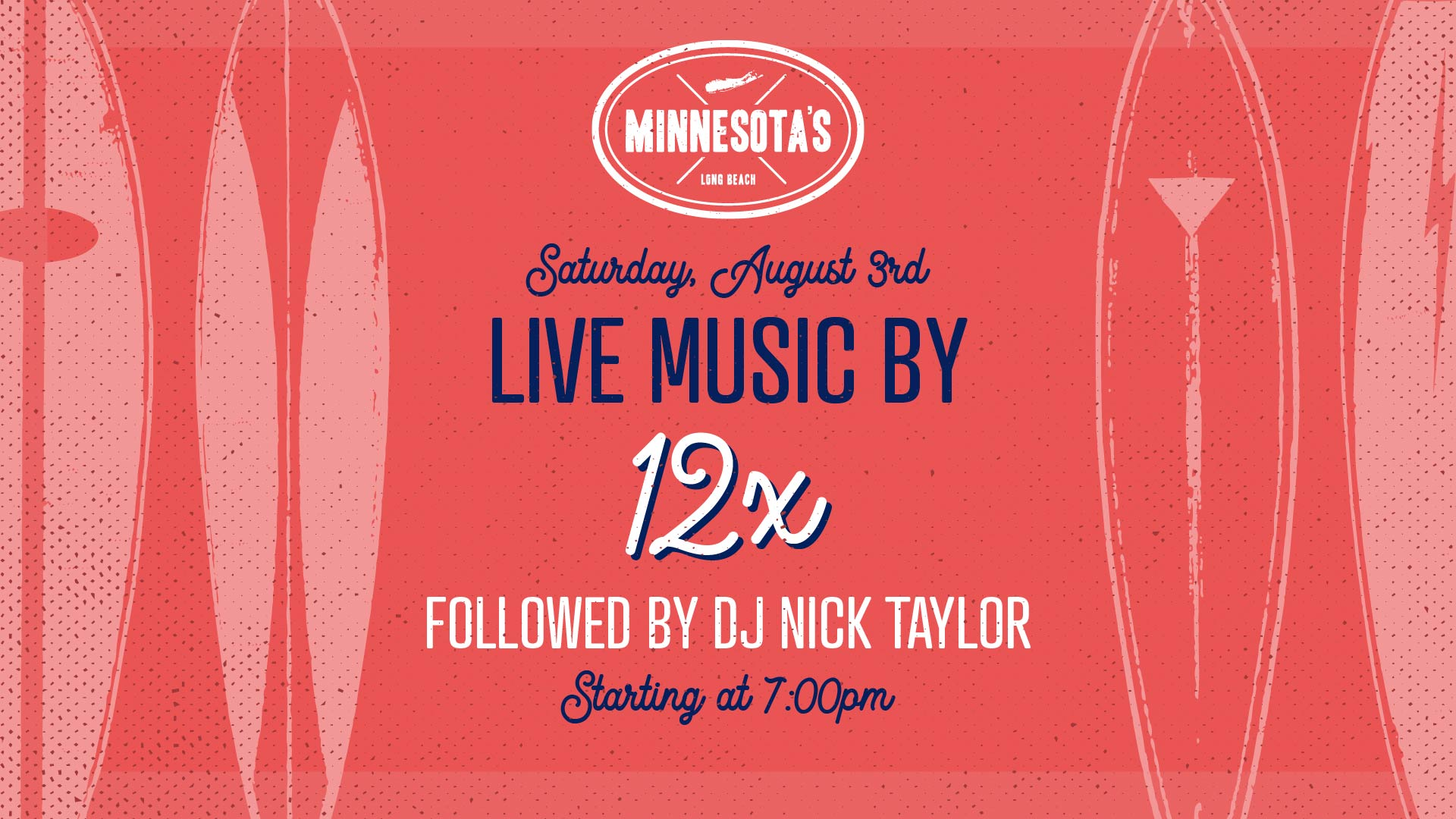 flyer for live music by 12x followed by dj nick taylor at minnesotas on august 3rd at 7pm