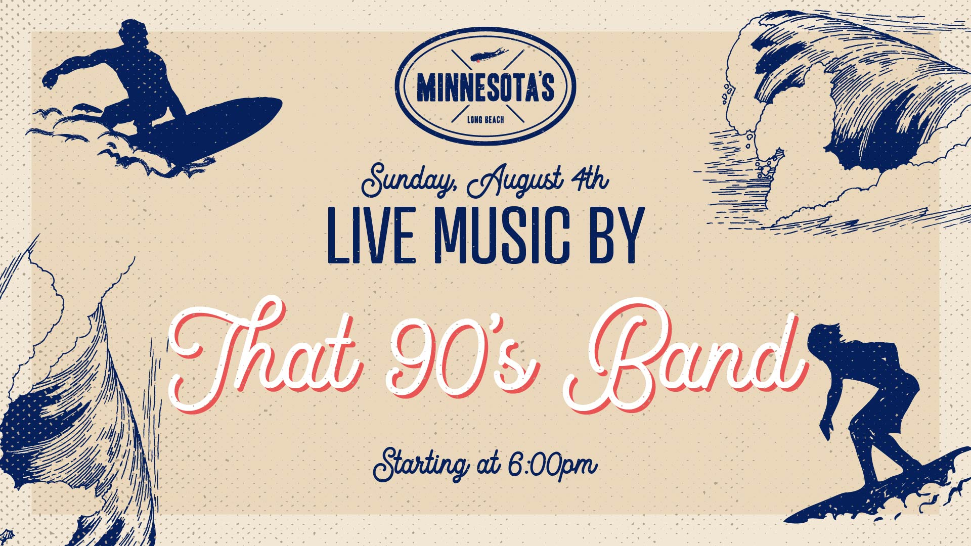 flyer for live music by that 90's band at minnesotas on august 4th at 6pm