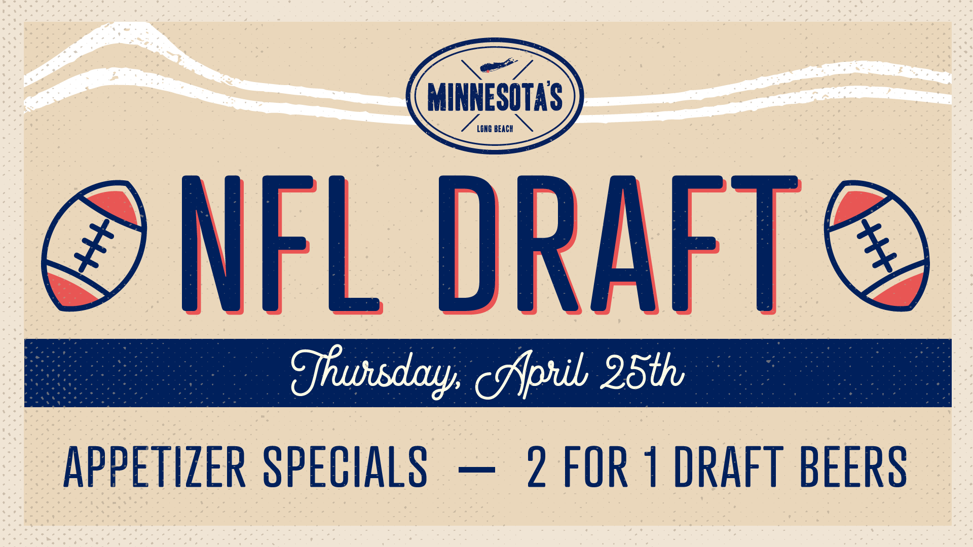 Catch the first NFL Draft here at Minnesota's April 275th at 7:30 PM