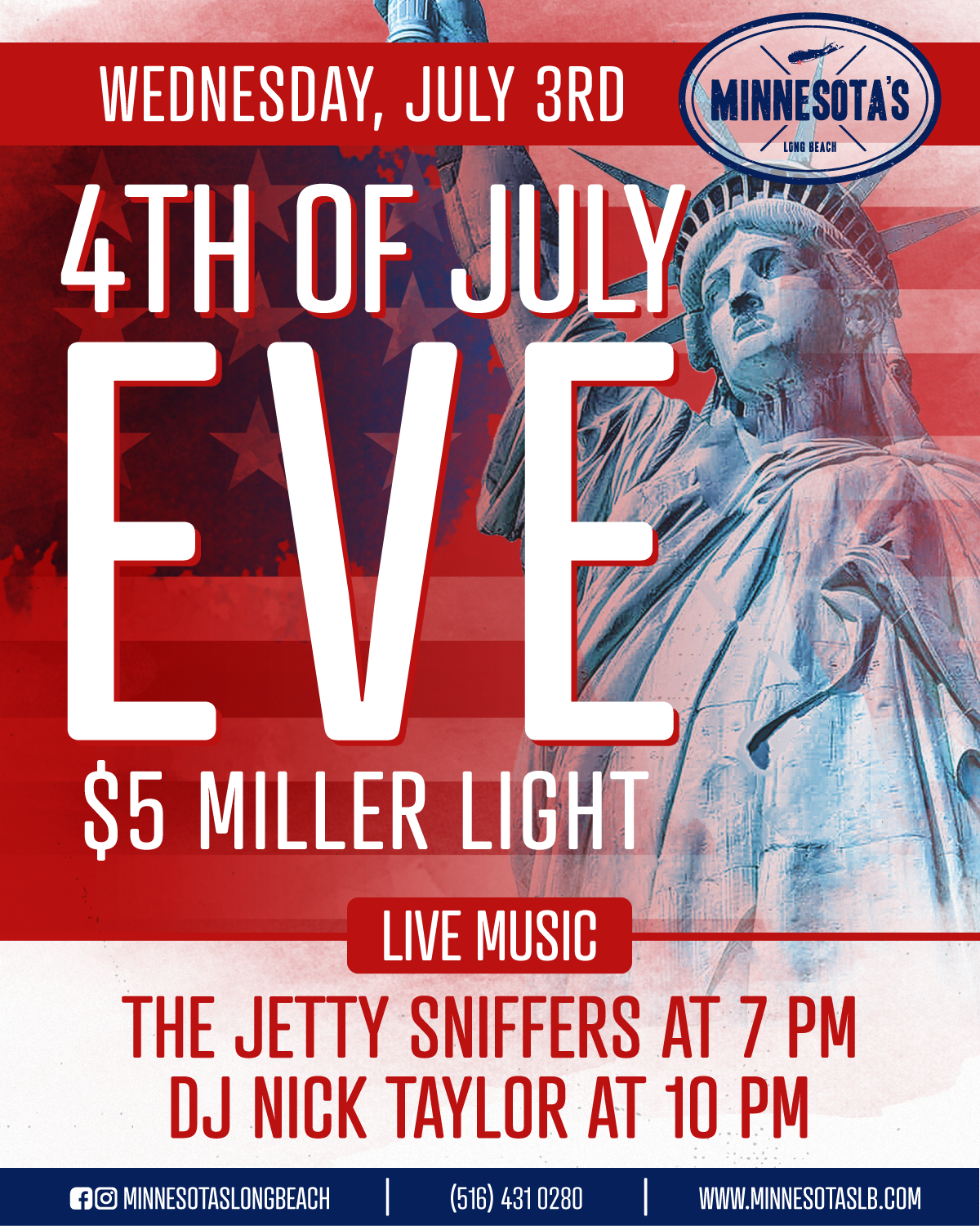 July 3rd: 4th of July Eve party and sip on $5 Miller Lights with live music from Jetty Sniffers and legendary tracks from DJ Nick Taylor.