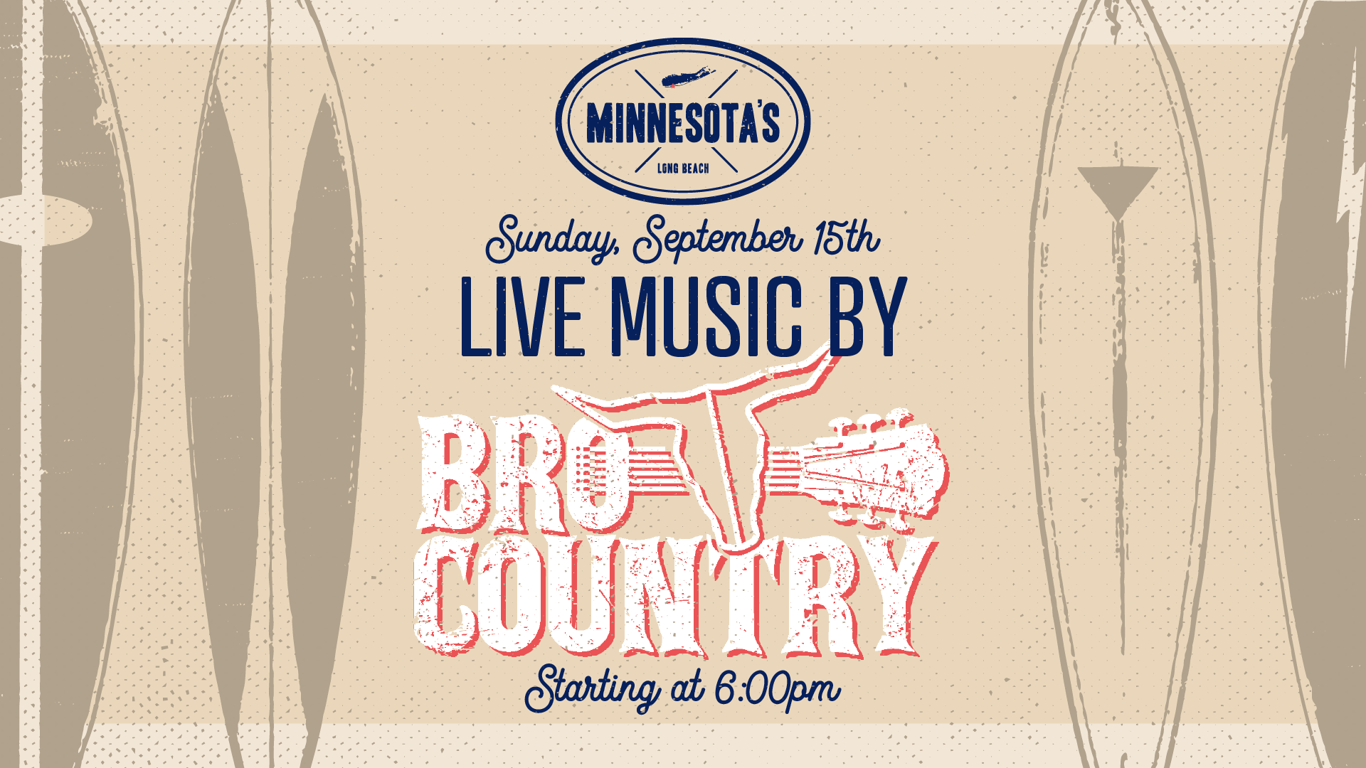 Live music with Bro Country at 6 PM on Sunday, Septmeber 15th