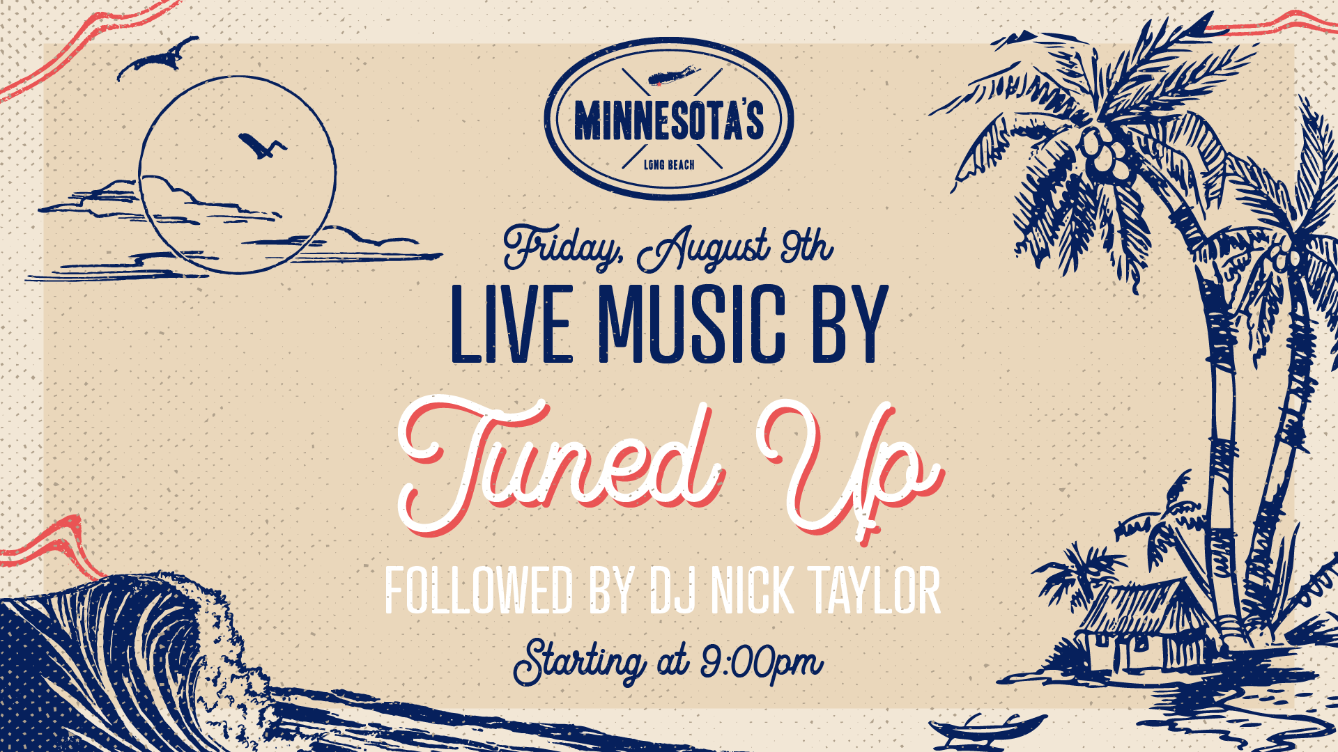 flyer for live music by nichols road and tuned up followed by dj nick taylor at minnesotas on august 9th at 7pm