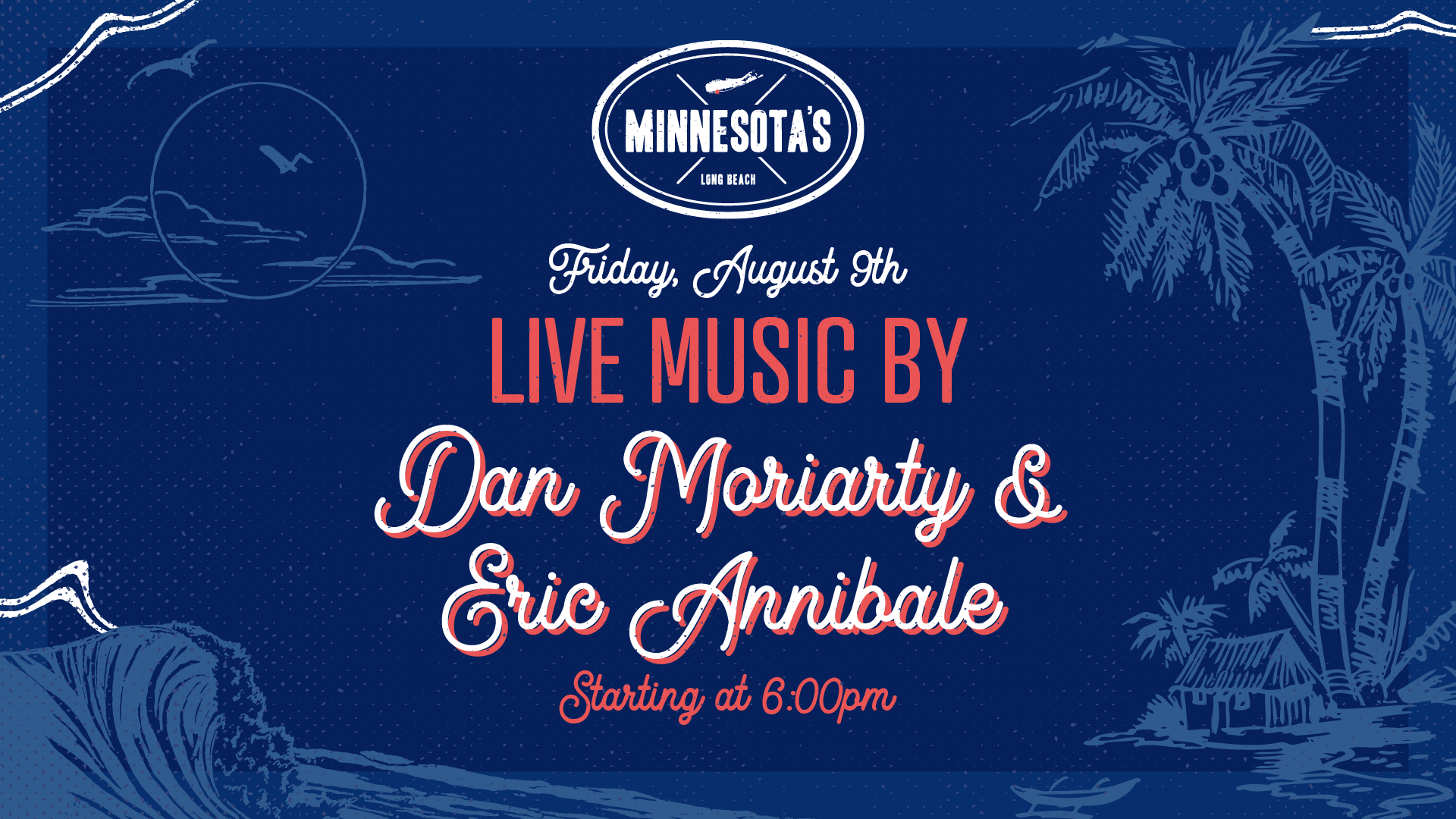 Live music with Dan Moriarty and Eric Annibale