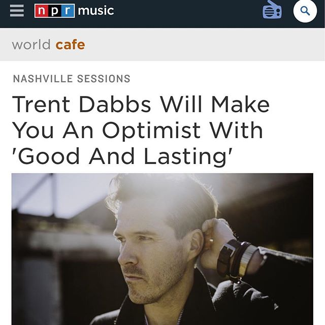 Trent Dabbs new single 'Good and Lasting' was featured on @nprmusic last week! Be sure to check it out and add to all your heavy mellow playlists! #goodandlasting @trentdabbs