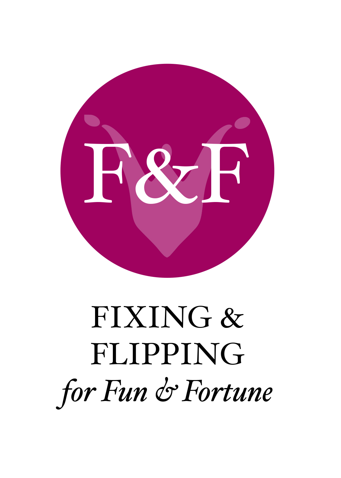 "- The programs I have created for, ""Fixing & Flipping for Fun & Fortune,"" gives you the information, guidance, coaching and hands-on experience that prepares you to successfully fix & flip. Whether you want to flip just one for fun or jump into the highly profitable business of flipping, these courses gives you what you need to be successful."