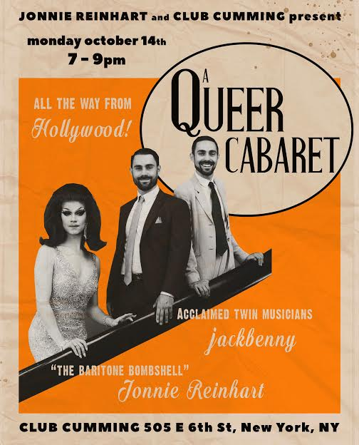 """A Queer Cabaret - Los Angeles' premier singing drag queen Jonnie Reinhart stars in and curates A Queer Cabaret, a hit monthly musical variety show direct from Hollywood's Tramp Stamp Granny's. Backed by award-winning twin musical duo jackbenny, """"The Baritone Bombshell"""" explodes in an impressive canon of music spanning traditional jazz ballads to contemporary pop hits that sparkle like her vintage glamorous gowns and flow as seamlessly as her gender identity. To sprinkle the colorfully sweet evening jackbenny contributes original material, plus guest performers, notably including Darren Criss, Michael Arden, and Our Lady J, elevate the high-class affair. Mx. Reinhart has sung across Manhattan at Laurie Beechman Theatre, where she presented her one-woman show Adult Performer, as well as with jackbenny at Birdland Theater and The Triad Theater.Monday, October 147p.m. Doors/ 7:30p.m. ShowTix HERE"""