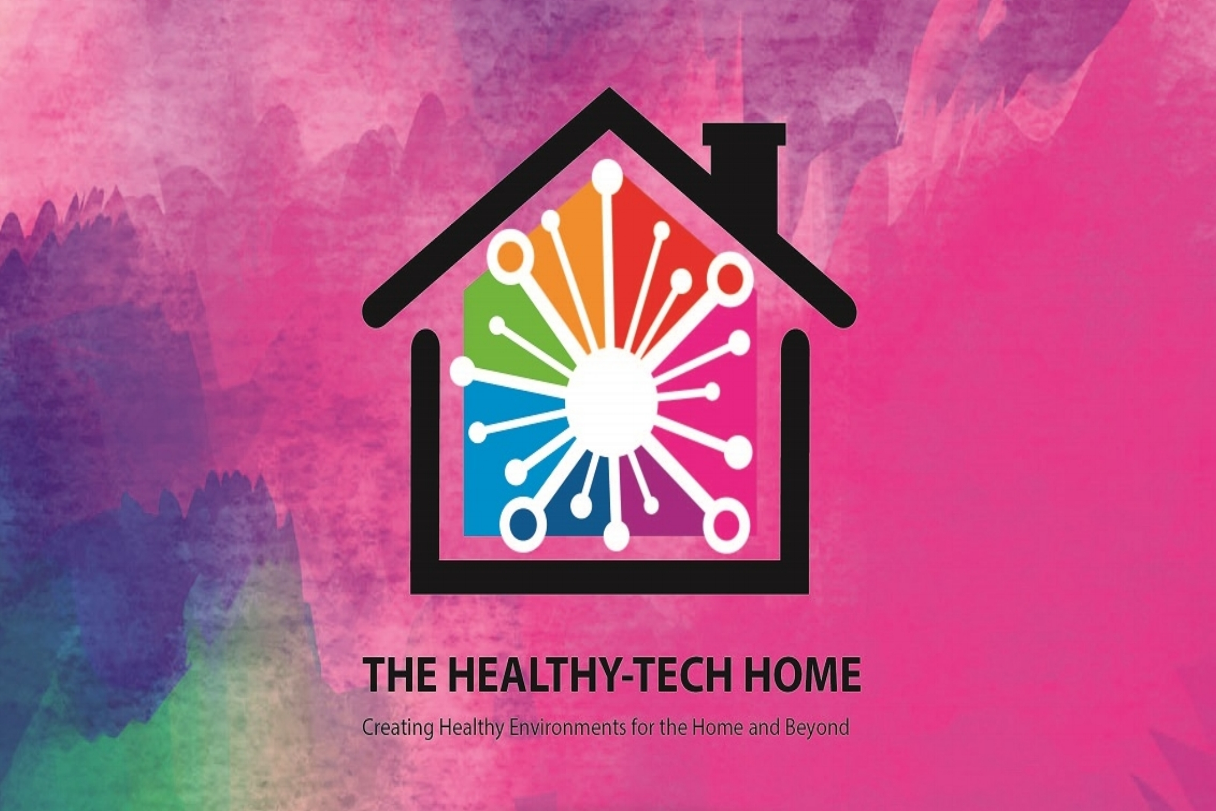 Healthy-tech home - Create healthy technological environments for the home and beyond.