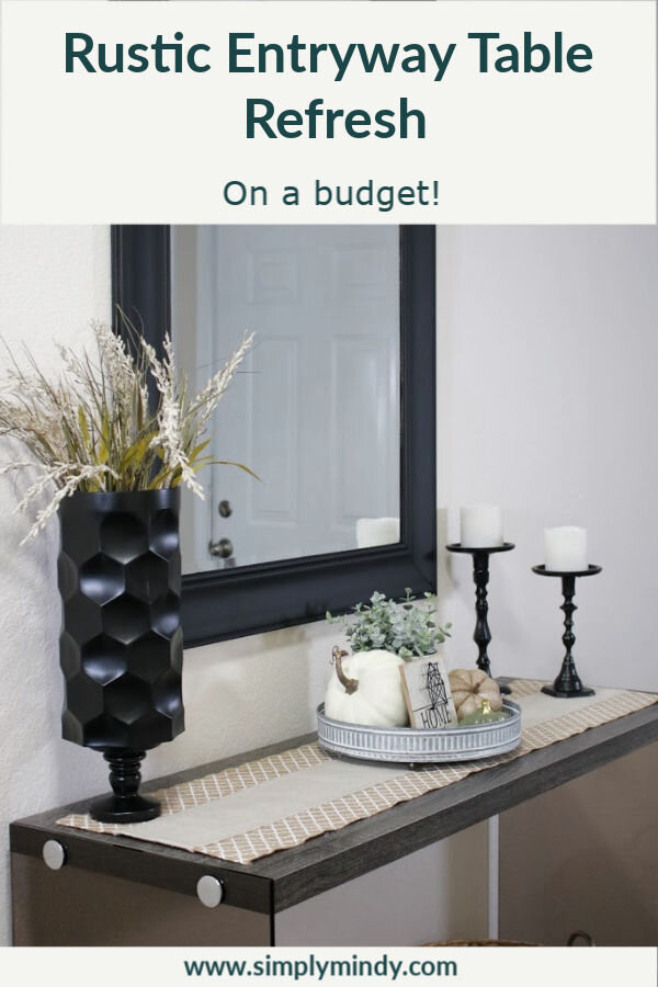 My Minimalist Rustic Entryway Table Refresh Simply Mindy
