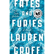 Fates and Furies  , Lauren Groff