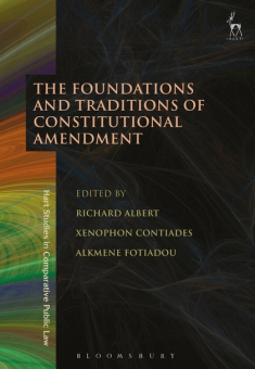 Richard Albert - The Foundations and Traditions of Constitutional Amendment