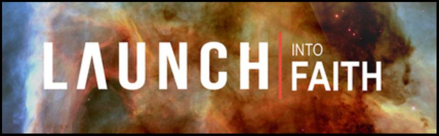 Launch into Faith (Students)