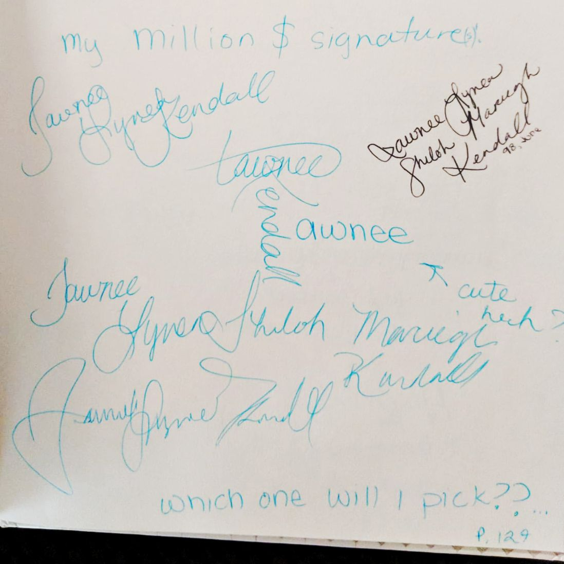 """A collection of practiced """"Million $ signatures"""" from my 14 year old self. (P.S. Shiloh Mareigh is not part of my name. I apparently needed the extra ones to be cool.)"""