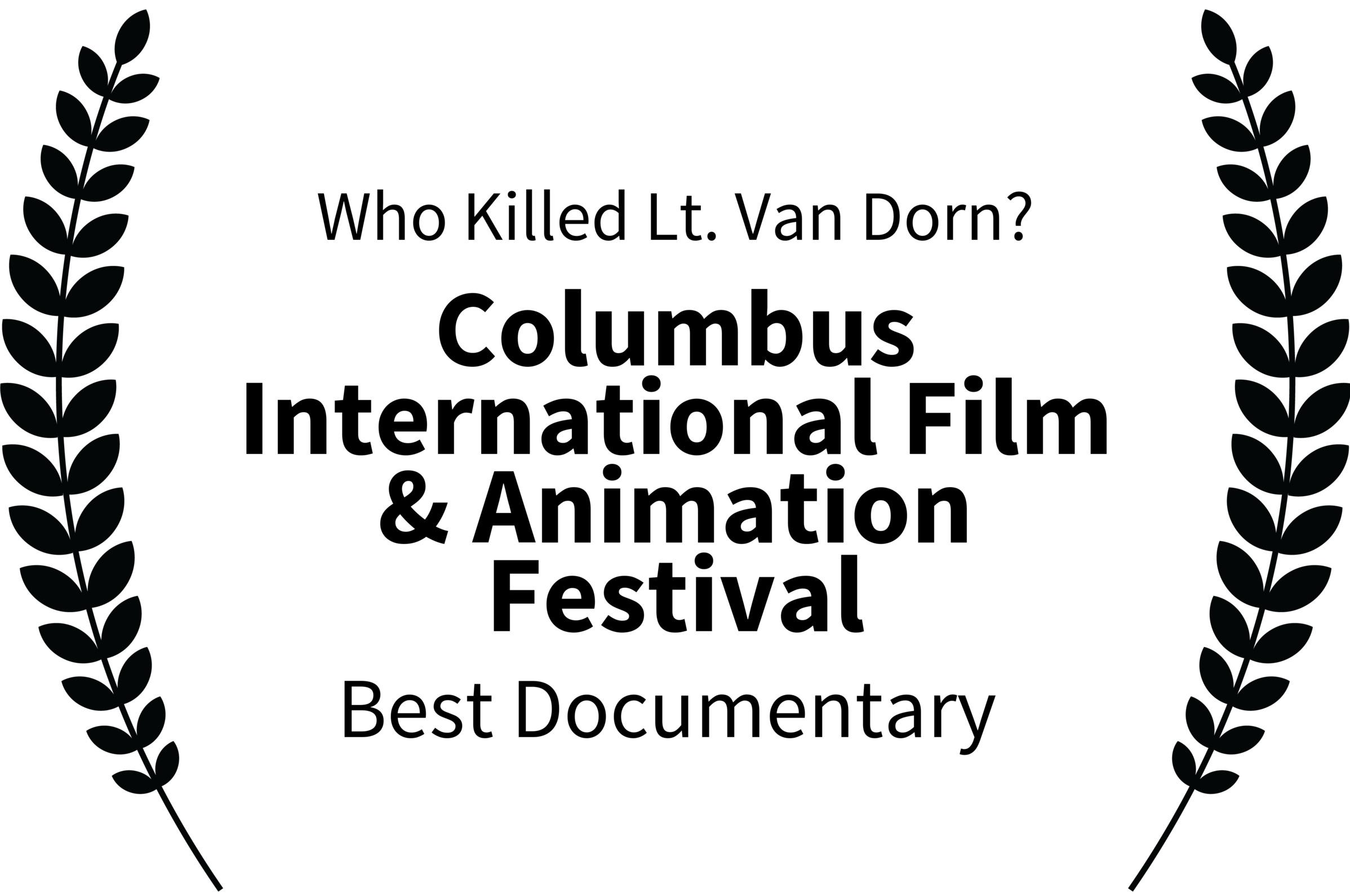 WhoKilledLt.VanDorn-ColumbusInternationalFilmAnimationFestival-BestDocumentary.png