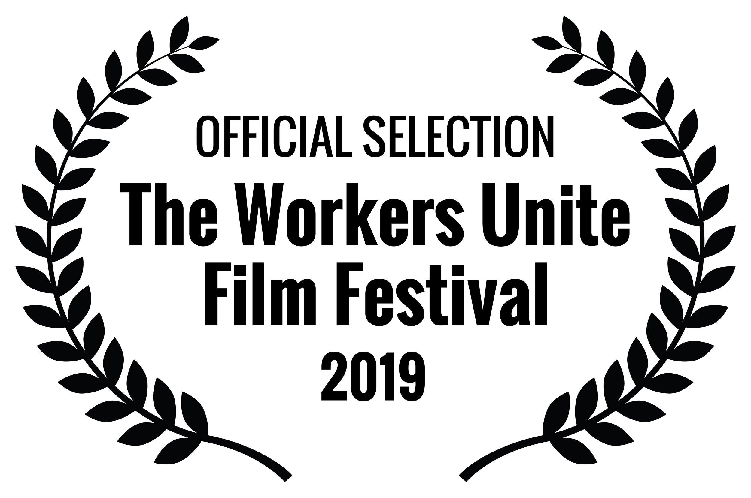 OFFICIALSELECTION-TheWorkersUniteFilmFestival-2019.jpg
