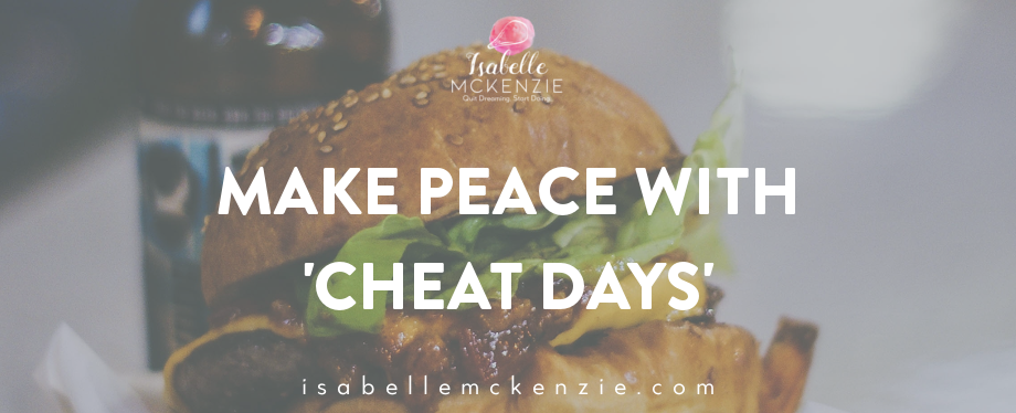 Make Peace with 'Cheat Days'