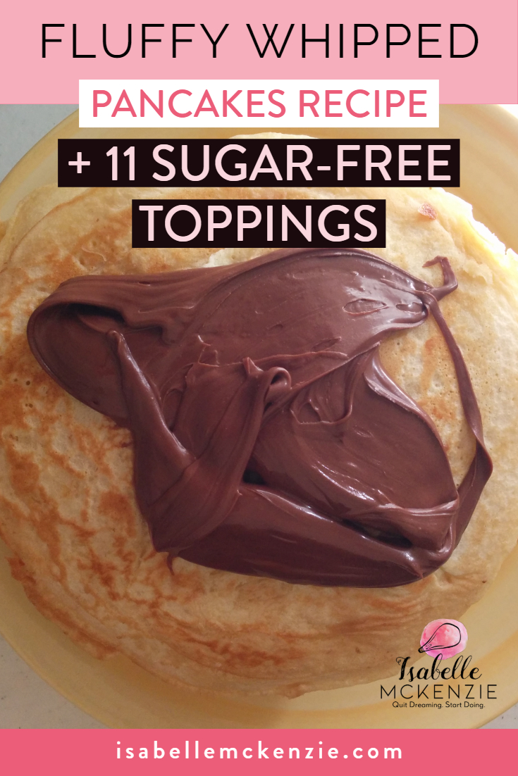 Fluffy Whipped Pancakes Recipe + 11 Sugar-Free Toppings - Isabelle McKenzie.jpg
